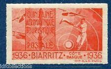 Vignette quinzaine Aéronautique et postale de Biarritz 1936 dentelé. Luxe**