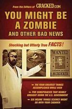 You Might Be a Zombie and Other Bad News: Shocking but Utterly True-ExLibrary