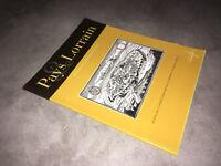 Revue LE PAYS LORRAIN Déc. 1999-4 JOURNAL SOCIETE HISTOIRE DE LORRAINE - DC39A