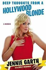 USED (LN) Deep Thoughts From a Hollywood Blonde by Jennie Garth