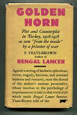 GOLDEN HORN Plot and Counterplot Turkey Turks Greeks Armenians 1908-1918