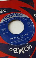 Franco Franchi e i Combos Per Un Bacio D'amor Bellissima 45 Giri Vinile Vinyl 7