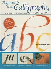 CALLIGRAPHY Beginners Guide  Janet Mehigan & Mary Noble **GOOD COPY**