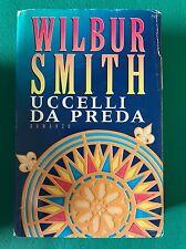 UCCELLI DA PREDA - Wilbur Smith