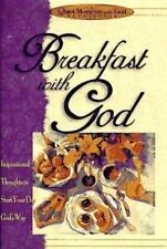 Breakfast with God: Inspiriational Thoughts to Start Your Day God's Way (Quiet