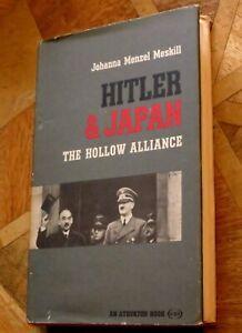 Hitler & Japan : The Hollow Alliance by Joanna Meskill (Hardback, 1966) 1st Ed.