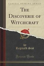 The Discoverie of Witchcraft (Classic Reprint) by Reginald Scot (2015,...