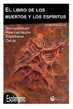 El Libro de Los Muertos y Los Espiritus by Adolfo Agusti (2013, Paperback)