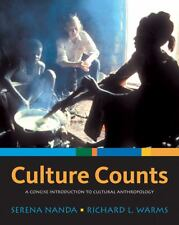 Culture Counts: A Concise Introduction to Cultural Anthropology by Nanda, Seren