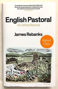 English Pastoral by James Rebanks **U.K Signed 1st/1st**
