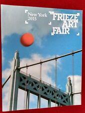 Frieze Art Fair New York 2015 Contemporary Art Catalog Guide 190 Artists