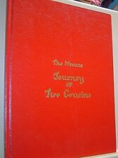 THE WEEUNS JOURNEY OF TWO COUSINS Beatrice Tallarico S CALLIS STONE Signed 1984
