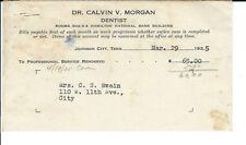 AR-010 - 1935 Dr Calvin Morgan Dentist, Johnson City, TN Receipt Vintage