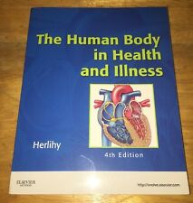 The Human Body in Health and Illness - Soft Cover Version by Barbara Herlihy (2…