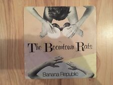 "Boomtown Rats - Banana Republic - 7"" Vinyl Single"