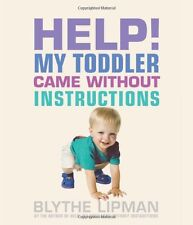 Help! My Toddler Came Without Instructions: Practi