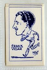 Frank Vigar  U/k Cricket card r