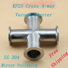 KF 25 NW25 Cross 4-way Vacuum Adapter made of SS 304 High Accuracy All ends KF25