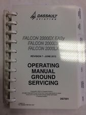 Dassauit Falcon Series: 2000EX EASy, 2000DX, 200oLX Ops Manual Cround Servicing