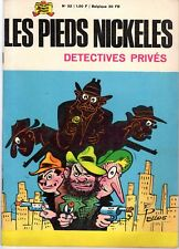 LES PIEDS NICKELES 32 DETECTIVES PRIVES  EDITION DE 1967