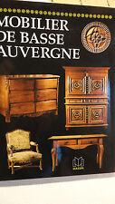 AUVERGNE  Mobilier de Basse Auvergne.        Massin CH, 1996