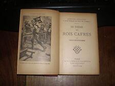 Louis BOUSSENARD/LES AVENTURES PERILLEUSES 2/LE TRESOR DES ROIS CAFRES