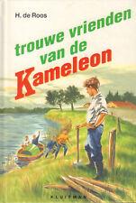TROUWE VRIENDEN VAN DE KAMELEON (25e DRUK NIEUWE OMSLAG)