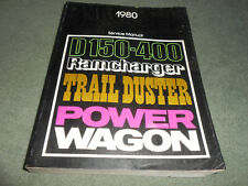 1980 DODGE TRUCK 150 - 400 SERIES, RAMCHARGER, TRAIL DUSTER SHOP SERVICE MANUAL