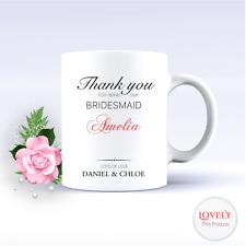 PERSONALISED MUG - BRIDESMAID - COFFEE TEA THANK YOU CUP WEDDING ENGAGEMENT 1