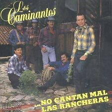 No Cantan Mal Las Rancheras by Los Caminantes (CD ALL CD'S ARE BRAND NEW