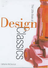 Good, Design Museum Little Book of Design Classics, McDermott, Catherine, Book