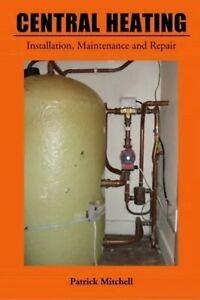 Central Heating Installation Maintenance Repair Book Plumber Plumbing NVQ Boiler