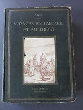 P. Huc. Voyages en Tartarie et au Thibet