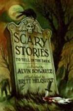 Scary Stories To Tell In The Dark: By Alvin Schwartz