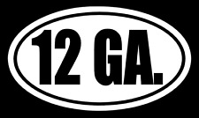 12 GAUGE Vinyl Decal Sticker Car Window Wall Bumper Box Case Gun Ammo Shotgun