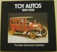 Toy Autos 1890-1939 Peter Ottenheimer Collection Bing Carette Hess Distler Bub +