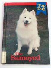 1989 Top Dog! Book Samoyed hardback Samoyede dog Donna Dannen photo researcher