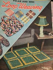 Vintage 1950 Loop Weaving Instruction Booklet Polar And Wnc Vol. 73
