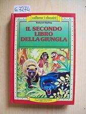R. KIPLING - IL SECONDO LIBRO DELLA GIUNGLA - FRATELLI MELITA EDITORI - 1992