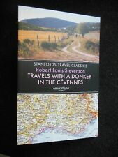 NEW; Travels with a Donkey in the Cevennes by Robert Louis Stevenson (2016) PB
