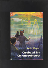 ANDRE NORTON.ORDEAL IN OTHERWEAR. FIRST EDITON. HARDCOVER IN JACKET