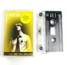 Silver Sun - I'll See You Around  - Tape Cassette *Tested*