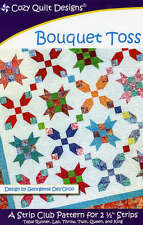 BOUQUET TOSS QUILTING PATTERN, A Strip Club Pattern From Cozy Quilt Designs NEW