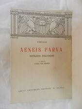 AENEIS PARVA Antologia dell'Eneide Virgilio A cura di Carlo Del Grande Loffredo