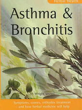 Asthma & Bronchitis: Symptoms, causes, orthodox treatment - and how herbal medic