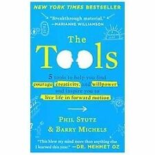 The Tools : A Life - Changing Techniques to Unlock Your Potential by Phil Stutz