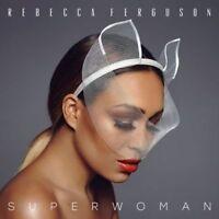 REBECCA FERGUSON Superwoman CD BRAND NEW