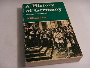 A History of Germany, 1815-1945 by William Carr Paperback Book Second Edition 79