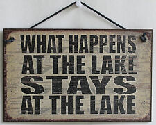 5x8 Sign What Happens at Lake STAYS Cabin Lodge Dock House Vacation Park Gift