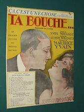 """Partition  """"ça c'est une chose""""  Opérette Ta bouche M. YVAIN Yves MIRANDEZ  1922"""